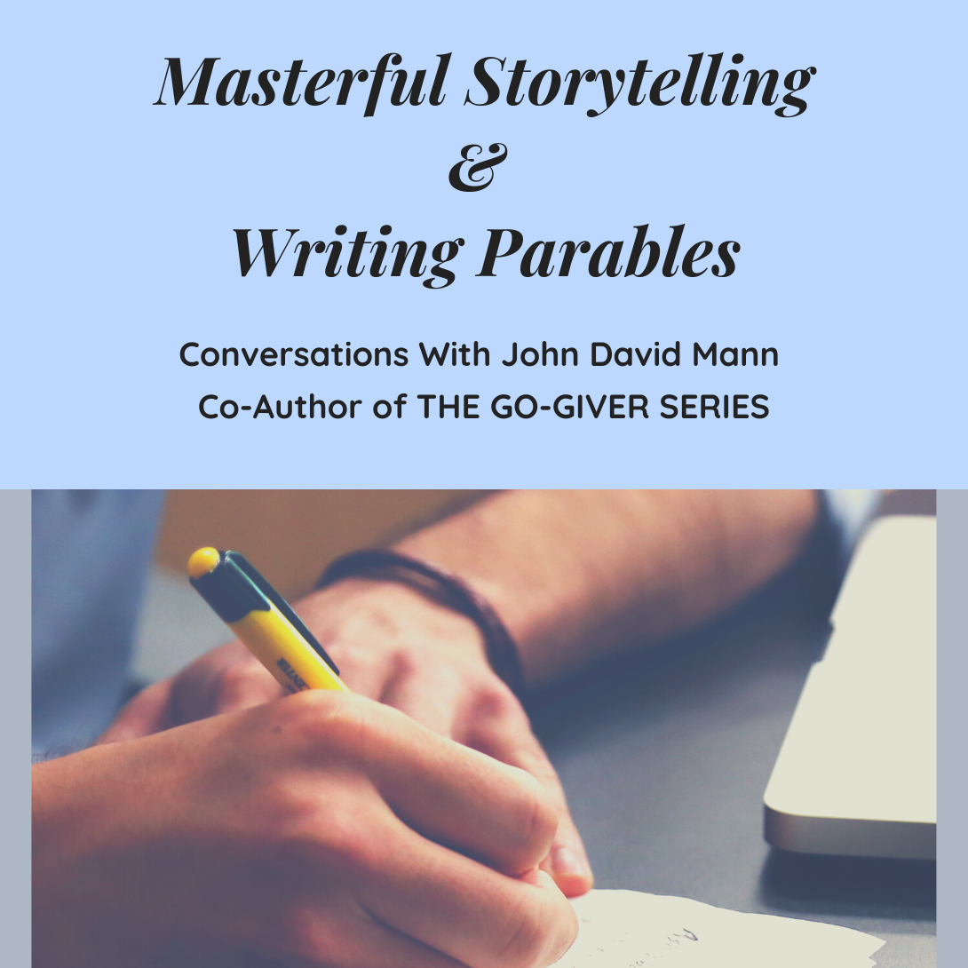 Masterful Storytelling & Writing Parables (Library)